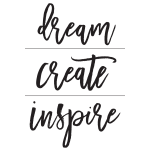 DREAM CREATE INSPIRE CHALK TRANSFER