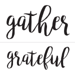 GATHER & GRATEFUL CHALK TRANSFER