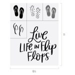LIVE LIFE IN FLIP FLOPS CHALK TRANSFER
